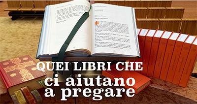 Quei libri che ci aiutano a pregare