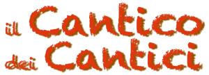 Il cantico dei Cantici @ Centro Pastorale S.Giovanni XXIII | Seriate | Lombardia | Italia