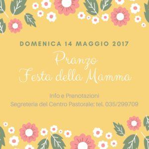 Festa di Paderno - PRANZO DELLA FESTA DELLA MAMMA @ Centro Pastorale Giovanni XXIII | Seriate | Lombardia | Italia