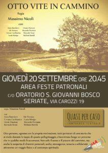 Otto vite in cammino @ Cortile Oratorio S.Giovanni Bosco | Seriate | Lombardia | Italia