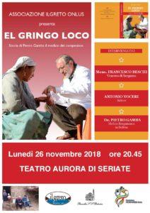 EL GRINGO LOCO - Storia di Pietro Gamba medico dei campesinos @ Teatro Aurora | Seriate | Lombardia | Italia